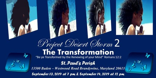 """Project Desert Storm 2 """" The Transformation"""""""