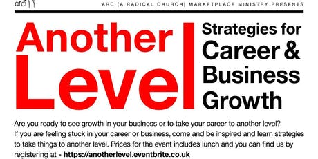 Another Level:  Strategies for Career and Business Growth tickets