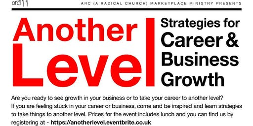 Another Level:  Strategies for Career and Business Growth