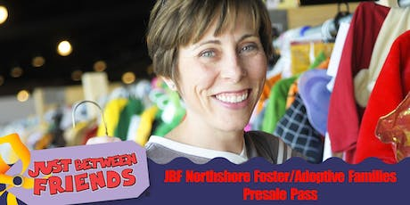 Foster/Adoptive Families Presale Pass - JBF Northshore Fall 2019 tickets