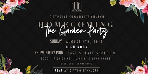 CityPoint Community Church presents Homecoming: The Garden Party