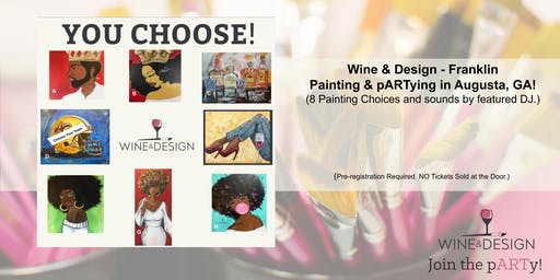 Wine & Design - Franklin Paint  & Sip pARTy in Augusta, GA