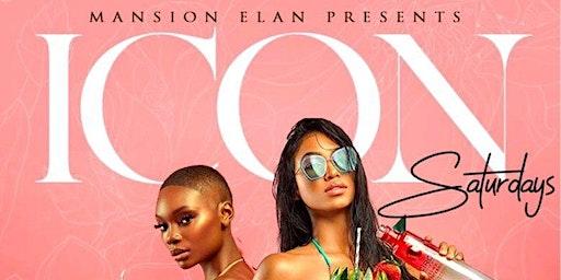 Icon Saturday's @ Mansion Elan (Free All Night w/RSVP)