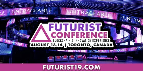 2019 Blockchain Futurist Conference  tickets