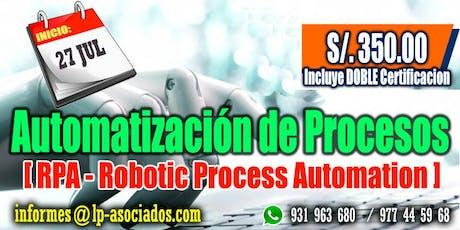 Automatización de Procesos (RPA - Robotic Process Automation) tickets