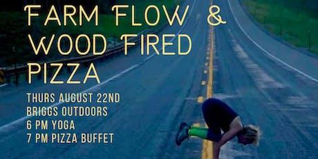 Farm Flow & Wood Fired Pizza tickets