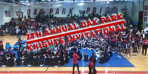 7th Annual OAK PARK CHEER - KNIGHTS  INVITATIONAL