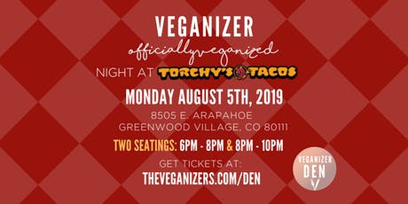 Officially Veganized Night at Torchy's Tacos tickets