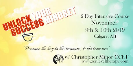 Unlock Your Success Mindset - 2 Day Intensive Course tickets