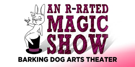 An R-Rated Magic Show tickets