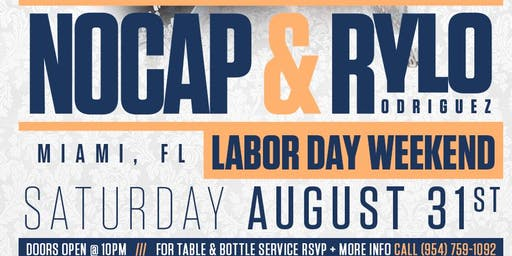 NoCap & Rylo Rodriguez (Labor Day Weekend)