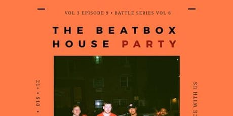 The Beatbox House Party  tickets