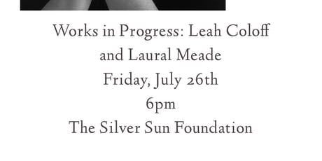 The Secret City Art Revival—Works in Progress. Laural Meade & Leah Coloff  tickets