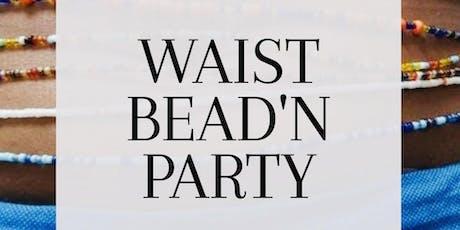 Waist Bead'N *** issa fundraiser *** tickets