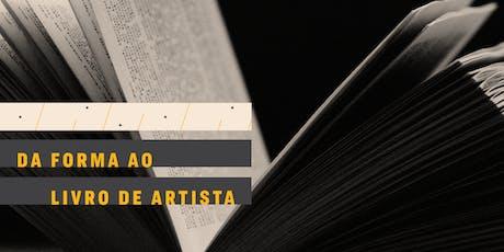 CURSO | Da forma ao livro de artista tickets