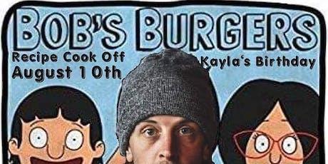 Bob's Burgers Cook Off X Kayla Duggar's Birthday tickets