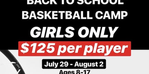 """MTB """"Back To School"""" Basketball Camp (GIRLS ONLY)"""