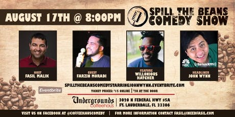 Spill the Beans Stand Up Comedy Show- John Wynn (NBC & SiriusXM) tickets
