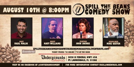 Spill the Beans Stand Up Comedy Show- Mike Geeter (FOX & Comedy Central) tickets
