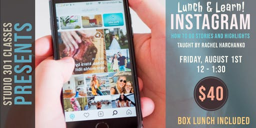 Lunch and Learn: Instagram