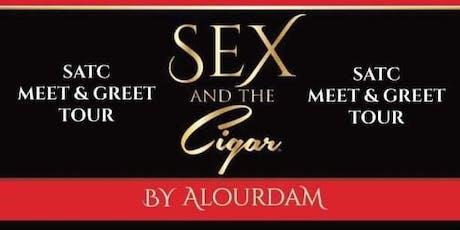 SATC & Alourdam  (ATL - DC - DALLAS)  MEET & GREET CIGAR TOUR tickets