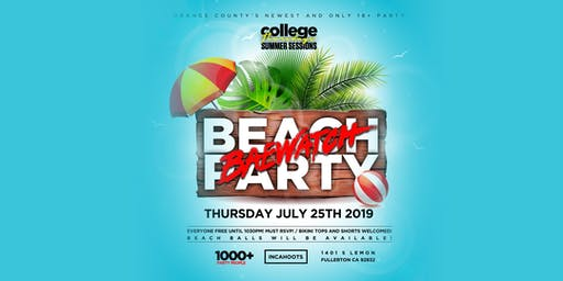 "COLLEGE THURSDAYS @ INCAHOOTS 18+ ""BAEWATCH BEACH PARTY"" FREE until 1030pm"