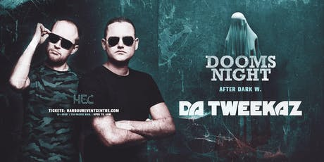 DA TWEEKAZ [Dooms Night After Dark] tickets
