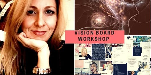 CREATE THE LIFE YOU LOVE: Vision Board Workshop