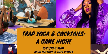 Trap Yoga & Cocktails: A Game Night! tickets