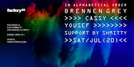 Factory 93 presents Brennen Grey, Cassy, Yousef tickets