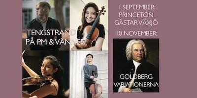 Tengstrand på PM & Vänner: Gäster från Princeton och Goldbergvariationerna