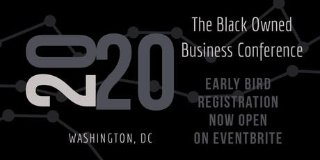 The 2020 National Black Owned Business Conference tickets