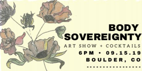 Body Sovereignty Art Show + Cocktail Night for MESA tickets