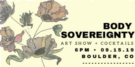 Body Sovereignty Art Show + Cocktail Night for MESA