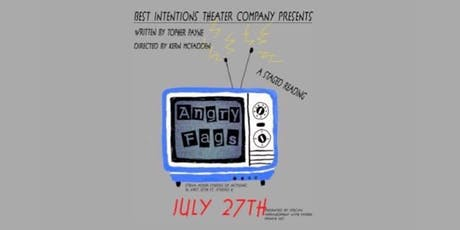BITC Presents: Angry Fags - a staged reading tickets