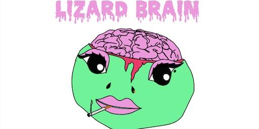 LIZARD BRAIN COMEDY SHOW