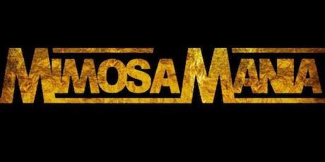 #MIMOSAMANIA DAY PARTY tickets