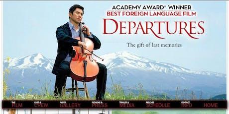 Saturday Afternoon Movie - Departures (OKURIBITO) Japanese Film 2008 tickets