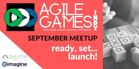 Agile Games Indy | Meetup Launch! tickets