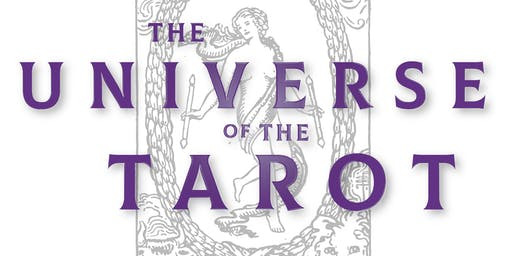 The Universe of the Tarot (10 week course)