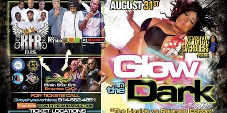 GLOW IN THE DARK SEDUCTION THE LINGERIE vs PAJAMAS EDITION  tickets