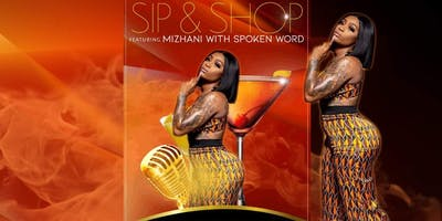 Sip| Shop| Spoken Word with Mizhani