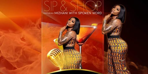 Sip| Shop| Spoken Word with Mizhani