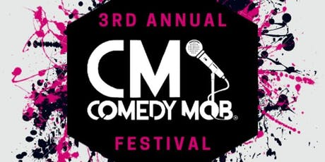 Comedy Mob 3rd Annual Festival - Semi Finals tickets