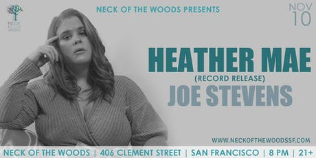 Heather Mae, Joe Stevens tickets