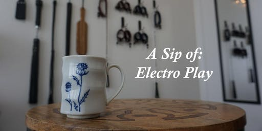 A Sip of: Electro Play