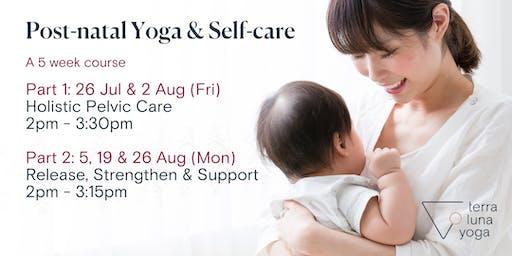 Post-Natal Yoga & Self Care Course