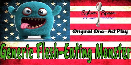 AUDITIONS at Sylver Spoon: Generic Flesh-Eating Monster, an original play tickets