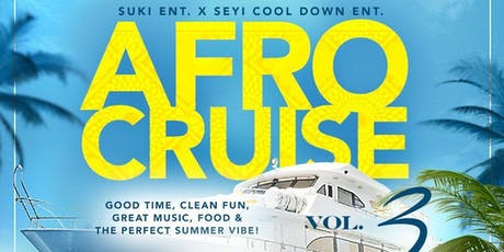 AFRO-CRUISE VOL. 3 - The best way to close out the summer! tickets