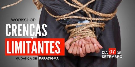 WORKSHOP CRENÇAS LIMITANTES - MUDANÇA DE PARADIGMA